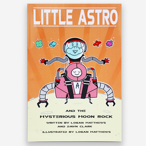 Little Astro and the Mysterious Moon Rock by Logan Matthews & Dawn Clark