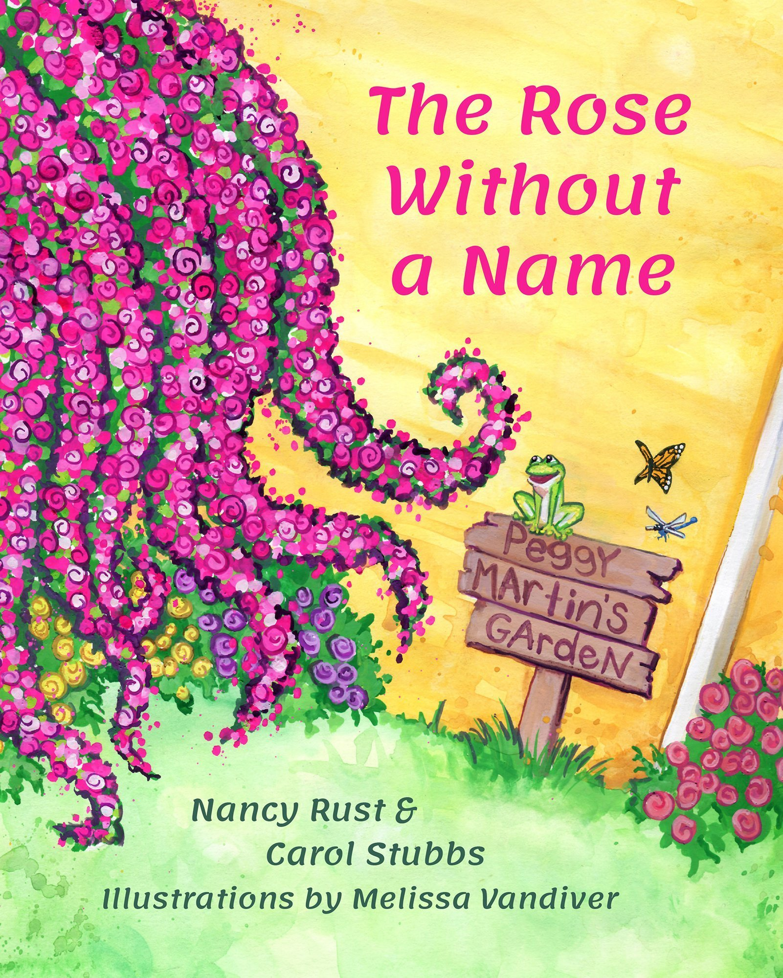 The Rose Without a Name by Nancy Rust & Carol Stubbs