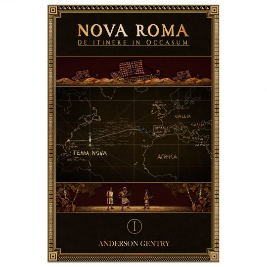 Nova Roma 1: De Itinere in Occasum by Anderson Gentry